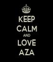 KEEP CALM AND LOVE AZA - Personalised Tea Towel: Premium