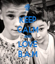 KEEP CALM AND LOVE B.A.M - Personalised Tea Towel: Premium