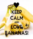 KEEP CALM AND LOVE BANANAS! - Personalised Tea Towel: Premium
