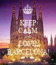 KEEP CALM AND LOVE  BARCELONA! - Personalised Tea Towel: Premium