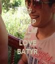 KEEP CALM AND LOVE BATYR - Personalised Tea Towel: Premium