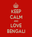 KEEP CALM AND LOVE BENGALI - Personalised Tea Towel: Premium