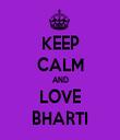 KEEP CALM AND LOVE BHARTI - Personalised Tea Towel: Premium