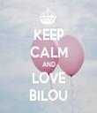 KEEP CALM AND LOVE BILOU - Personalised Tea Towel: Premium