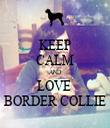 KEEP CALM AND LOVE  BORDER COLLIE - Personalised Tea Towel: Premium