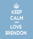 KEEP CALM AND LOVE  BRENDON  - Personalised Tea Towel: Premium