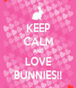 KEEP CALM AND LOVE BUNNIES!! - Personalised Tea Towel: Premium