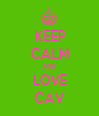 KEEP CALM AND  LOVE CAV - Personalised Tea Towel: Premium