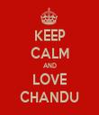 KEEP CALM AND LOVE CHANDU - Personalised Tea Towel: Premium
