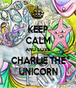 KEEP CALM AND LOVE CHARLIE THE UNICORN - Personalised Tea Towel: Premium