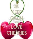 KEEP CALM AND LOVE CHERRIES - Personalised Tea Towel: Premium