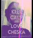 KEEP CALM AND LOVE CHESKA - Personalised Tea Towel: Premium