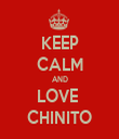 KEEP CALM AND LOVE  CHINITO - Personalised Tea Towel: Premium