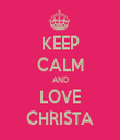 KEEP CALM AND LOVE CHRISTA - Personalised Tea Towel: Premium