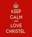 KEEP CALM AND LOVE CHRISTEL  - Personalised Tea Towel: Premium