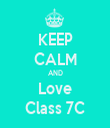 KEEP CALM AND Love Class 7C - Personalised Tea Towel: Premium