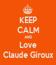 KEEP CALM AND Love Claude Giroux - Personalised Tea Towel: Premium