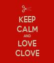 KEEP CALM AND LOVE CLOVE - Personalised Tea Towel: Premium