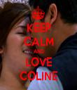 KEEP CALM AND LOVE COLINE - Personalised Tea Towel: Premium