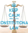 KEEP  CALM AND LOVE CONSTITUTIONAL LAW - Personalised Tea Towel: Premium