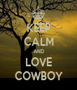 KEEP CALM AND LOVE COWBOY - Personalised Tea Towel: Premium