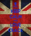 KEEP CALM AND LOVE CRACK - Personalised Tea Towel: Premium