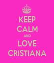 KEEP CALM AND LOVE CRISTIANA - Personalised Tea Towel: Premium