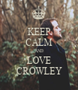 KEEP CALM AND LOVE CROWLEY - Personalised Tea Towel: Premium
