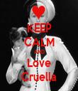 KEEP CALM AND Love Cruella - Personalised Tea Towel: Premium