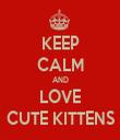KEEP CALM AND LOVE CUTE KITTENS - Personalised Tea Towel: Premium