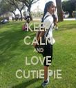 KEEP CALM AND LOVE CUTIE PIE - Personalised Tea Towel: Premium