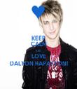 KEEP CALM AND LOVE DALTON RAPATTONI - Personalised Tea Towel: Premium