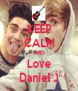 KEEP CALM AND Love Daniel J - Personalised Tea Towel: Premium