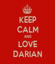 KEEP CALM AND LOVE DARIAN - Personalised Tea Towel: Premium