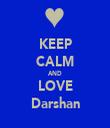 KEEP CALM AND LOVE Darshan - Personalised Tea Towel: Premium