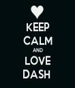 KEEP CALM AND LOVE DASH  - Personalised Tea Towel: Premium
