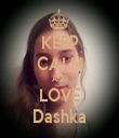 KEEP CALM AND LOVE Dashka - Personalised Tea Towel: Premium