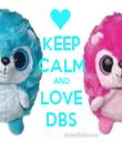 KEEP CALM AND LOVE DBS - Personalised Tea Towel: Premium