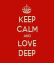 KEEP CALM AND LOVE DEEP - Personalised Tea Towel: Premium