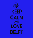 KEEP CALM AND LOVE DELFT - Personalised Tea Towel: Premium