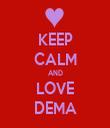 KEEP CALM AND LOVE DEMA - Personalised Tea Towel: Premium