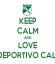 KEEP CALM AND LOVE DEPORTIVO CALI - Personalised Tea Towel: Premium