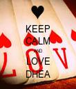 KEEP CALM AND LOVE DHEA - Personalised Tea Towel: Premium
