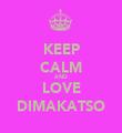 KEEP CALM AND LOVE DIMAKATSO - Personalised Tea Towel: Premium