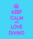KEEP CALM AND LOVE DIVINO - Personalised Tea Towel: Premium