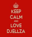 KEEP CALM AND LOVE DJELLZA - Personalised Tea Towel: Premium