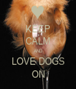 KEEP CALM AND LOVE DOGS ON - Personalised Tea Towel: Premium