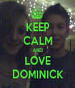 KEEP CALM AND LOVE DOMINICK - Personalised Tea Towel: Premium