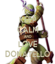 KEEP CALM AND LOVE DONATELLO - Personalised Tea Towel: Premium