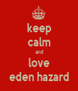 keep calm and love eden hazard - Personalised Tea Towel: Premium